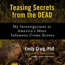 Teasing Secrets from the Dead by Emily Craig audiobook
