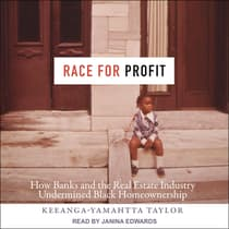 Race for Profit by Keeanga-Yamahtta Taylor audiobook