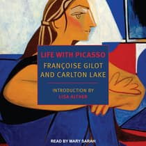 Life with Picasso by Francoise Gilot audiobook