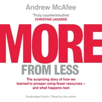 More From Less by Andrew McAfee audiobook