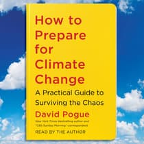 How to Prepare for Climate Change by David Pogue audiobook