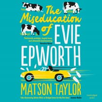 The Miseducation of Evie Epworth by Neil Taylor audiobook