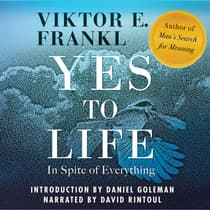 Yes to Life by Viktor E. Frankl audiobook