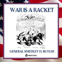 War is a Racket by Smedley D. Butler audiobook