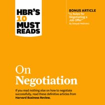 HBR's 10 Must Reads on Negotiation by Deepak Malhotra audiobook
