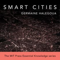 Smart Cities by Germaine Halegoua audiobook