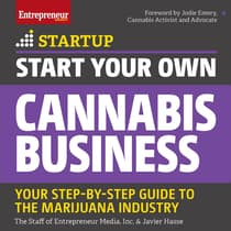 Start Your Own Cannabis Business by The Staff of Entrepreneur Media, Inc. audiobook