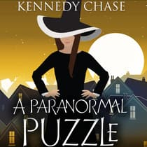 A Paranormal Puzzle by Kennedy Chase audiobook