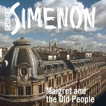 Maigret and the Old People by Georges Simenon audiobook