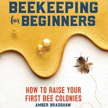 Beekeeping for Beginners by Amber Bradshaw audiobook