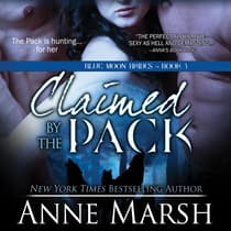 Claimed by the Pack by Anne Marsh audiobook