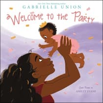 Welcome to the Party by Gabrielle Union audiobook