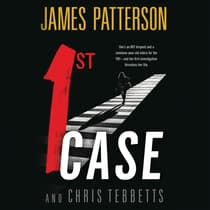 1st Case by James Patterson audiobook