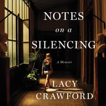 Notes on a Silencing by Lacy Crawford audiobook
