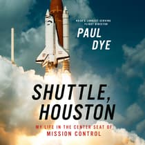 Shuttle, Houston by Paul Dye audiobook