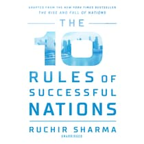 The 10 Rules of Successful Nations by Ruchir Sharma audiobook