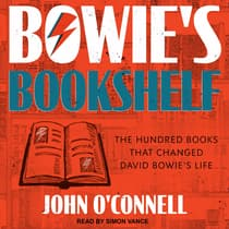 Bowie's Bookshelf by John O'Connell audiobook