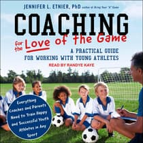 Coaching for the Love of the Game by Jennifer L. Etnier audiobook