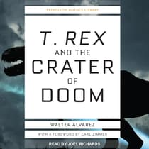 T. Rex and the Crater of Doom by Walter Alvarez audiobook