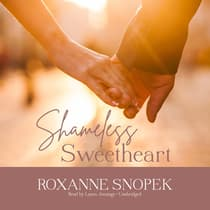Shameless Sweetheart by Roxanne Snopek audiobook