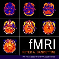 fMRI by Peter A. Bandettini audiobook