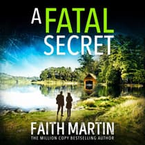 A Fatal Secret by Faith Martin audiobook