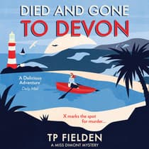 Died and Gone to Devon by TP Fielden audiobook