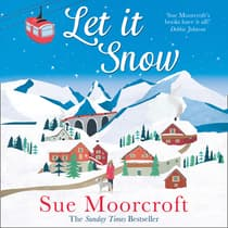 Let It Snow by Sue Moorcroft audiobook