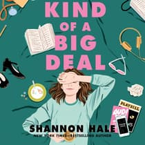 Kind of a Big Deal by Shannon Hale audiobook