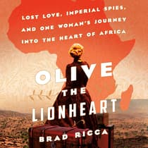 Olive the Lionheart by Brad Ricca audiobook