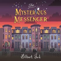 The Mysterious Messenger by Gilbert Ford audiobook