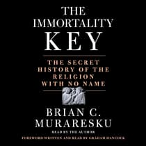 The Immortality Key by Brian C. Muraresku audiobook