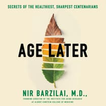 Age Later by Nir Barzilai audiobook