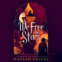 We Free the Stars by Hafsah Faizal audiobook