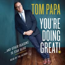 You're Doing Great! by Tom Papa audiobook