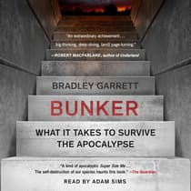 Bunker by Bradley Garrett audiobook