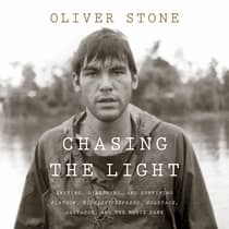 Chasing the Light by Oliver Stone audiobook