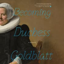 Becoming Duchess Goldblatt by Anonymous audiobook