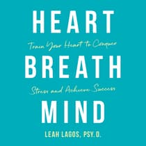 Heart, Breath, Mind by Leah Lagos audiobook