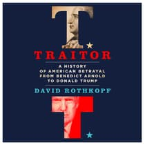 Traitor by David Rothkopf audiobook