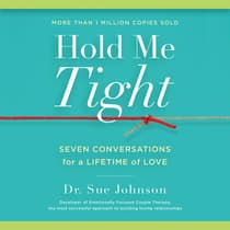 Hold Me Tight by Sue Johnson audiobook