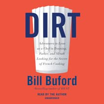 Dirt by Bill Buford audiobook