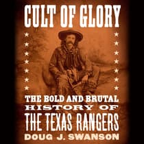 Cult of Glory by Doug J. Swanson audiobook