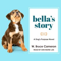 Bella's Story by W. Bruce Cameron audiobook
