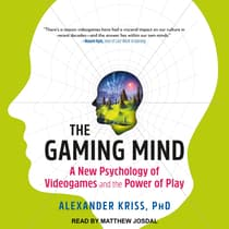 The Gaming Mind by Alexander Kriss audiobook