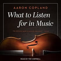 What to Listen for in Music by Aaron Copland audiobook