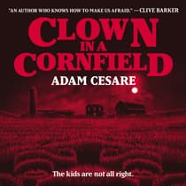 Clown in a Cornfield by Adam Cesare audiobook