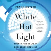 White Hot Light by Frank Huyler audiobook