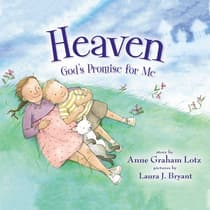 Heaven God's Promise for Me by Anne Graham Lotz audiobook