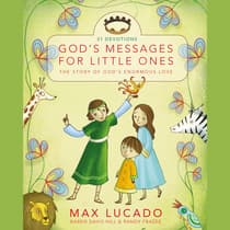 God's Messages for Little Ones (31 Devotions) by Max Lucado audiobook